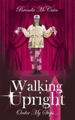 Walking Upright, Brenda McCain