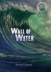 Wall of Water, Kristin Johnson