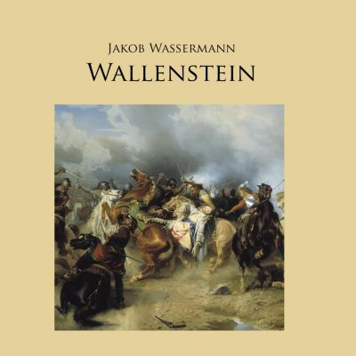 Wallenstein, Jakob Wassermann