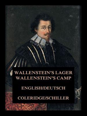 Wallenstein's Lager / Wallenstein's Camp, Samuel Taylor Coleridge, 9783849652319