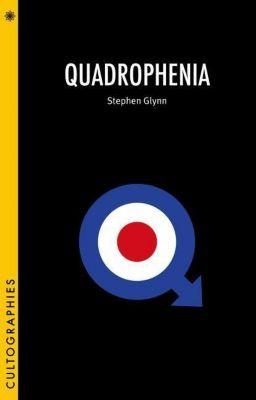 WallFlower Press: Quadrophenia, Stephen Glynn