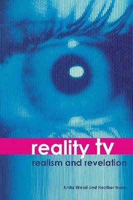 WallFlower Press: Reality TV, Anita Biressi, Heather Nunn