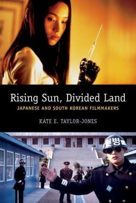 WallFlower Press: Rising Sun, Divided Land, Kate E. Taylor-Jones