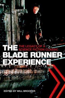 WallFlower Press: The Blade Runner Experience, Will Brooker