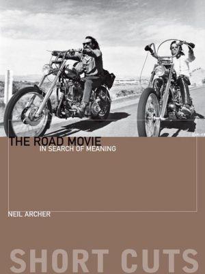 WallFlower Press: The Road Movie, Neil Archer