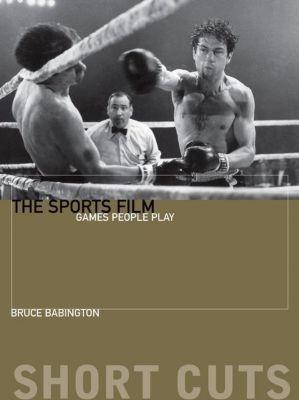 WallFlower Press: The Sports Film, Bruce Babington