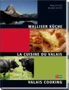 Walliser Küche, Irma Dütsch, Roland Puippe
