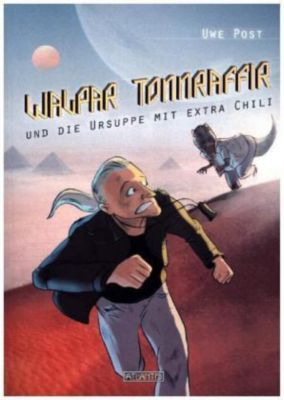 Walpar Tonnraffir und die Ursuppe mit extra Chili - Uwe Post pdf epub