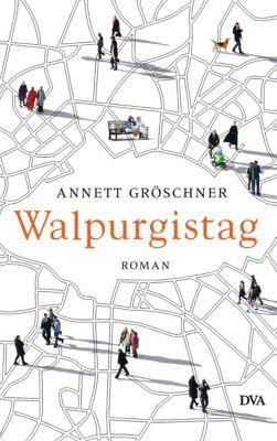 Walpurgistag, Annett Gröschner