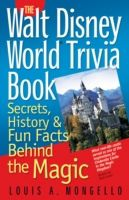 Walt Disney World Trivia Book, Louis A. Mongello