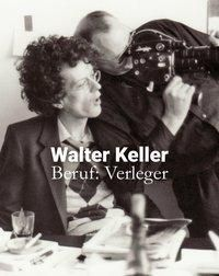 Walter Keller, Beruf: Verleger