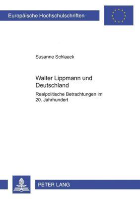 Walter Lippmann und Deutschland, Susanne Schlaack