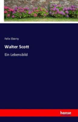 Walter Scott - Felix Eberty pdf epub