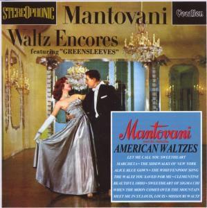 Waltz Encores / American Waltzes, Mantovani