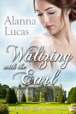 Waltzing with the Earl, Alanna Lucas