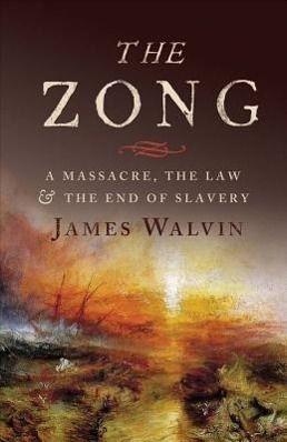 Walvin, J: Zong, James Walvin