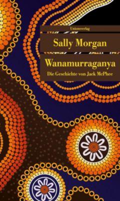 Wanamurraganya - Sally Morgan  