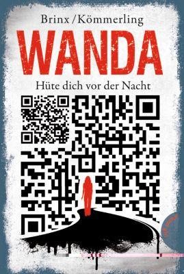 Wanda - Hüte dich vor der Nacht, Thomas Brinx, Anja Kömmerling
