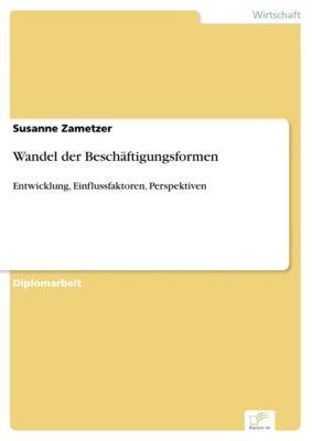 Wandel der Beschäftigungsformen, Susanne Zametzer