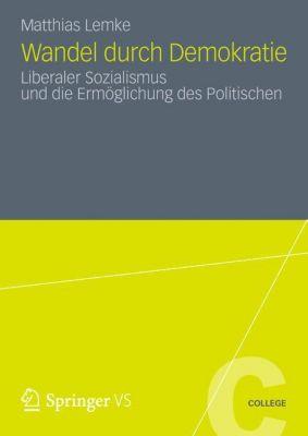 Wandel durch Demokratie, Matthias Lemke