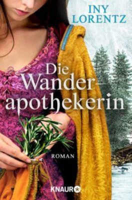 Wanderapothekerin: Die Wanderapothekerin, Iny Lorentz