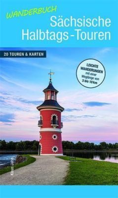 Wanderbuch Sächsische Halbtags-Touren - Klaus Jahn |