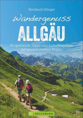 Wandergenuss Allgäu - Bernhard Irlinger  