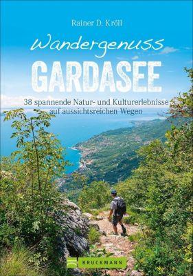 Wandergenuss Gardasee - Rainer D. Kröll pdf epub