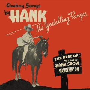 Wanderin  On-The Best Of The, Hank Snow