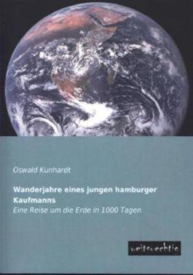 Wanderjahre eines jungen Hamburger Kaufmanns - Oswald Kunhardt pdf epub
