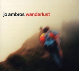 Wanderlust, Jo Ambros