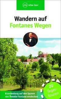 Wandern auf Fontanes Wegen, Ulrike Wiebrecht