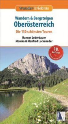 Wandern & Bergsteigen Oberösterreich, Hannes Loderbauer, Monika Luckeneder, Manfred Luckeneder