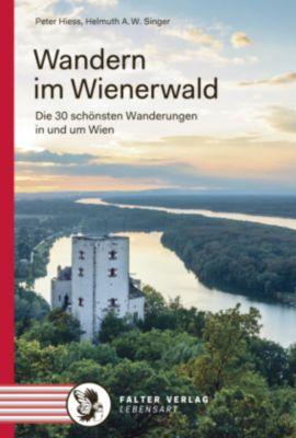 Wandern im Wienerwald, Peter Hiess, Helmuth A. W. Singer