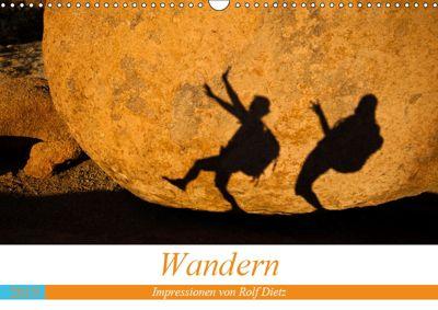 Wandern - Impressionen von Rolf Dietz (Wandkalender 2019 DIN A3 quer), Rolf Dietz