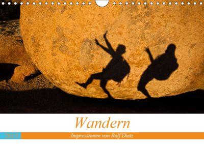 Wandern - Impressionen von Rolf Dietz (Wandkalender 2019 DIN A4 quer), Rolf Dietz