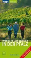 Wandern und Walken in der Pfalz, Heidrun Braun