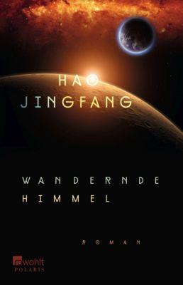 Wandernde Himmel, Jingfang Hao