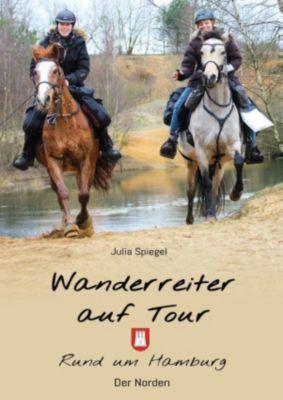 Wanderreiter auf Tour, Julia Spiegel