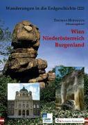 Wanderungen in die Erdgeschichte: Bd.22 Wien, Niederösterreich, Burgenland