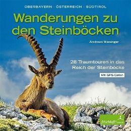 Wanderungen zu den Steinböcken, Andreas Wiesinger