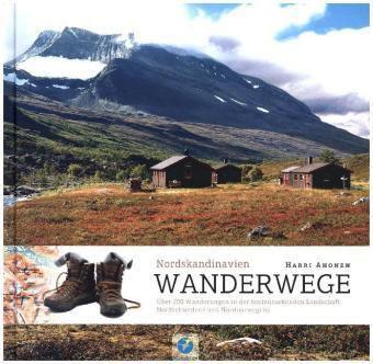 Wanderwege Nordskandinavien - Harri Ahonen |