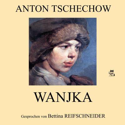 Wanjka, Anton Tschechow