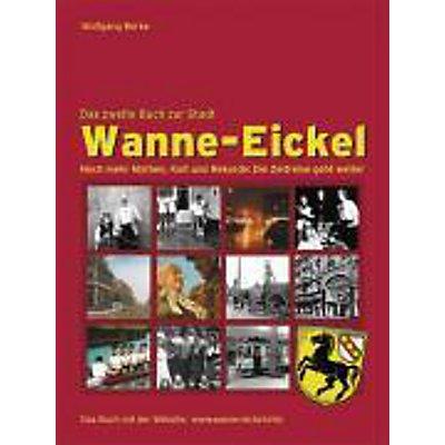 Wanne Eickel Das Zweite Buch Zur Stadt Buch Portofrei Bestellen