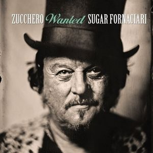 Wanted, Zucchero
