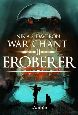 War Chant - Eroberer - Nika S. Daveron |