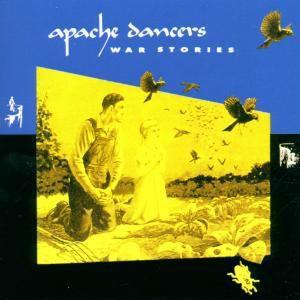 War Stories, Apache Dancers