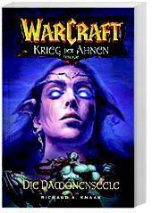 Warcraft Band 5: Die Dämonenseele. Krieg der Ahnen 2, Richard A. Knaak