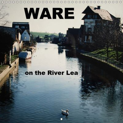 WARE on the River Lea (Wall Calendar 2019 300 × 300 mm Square), Mike Moran