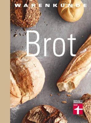 Warenkunde Brot - Lutz Geißler |